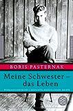 Meine Schwester - das Leben: Werkausgabe Band 1. Gedichte, Erzählungen, Briefe (Fischer Klassik)