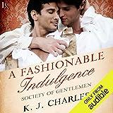 A Fashionable Indulgence: Society of Gentlemen, Book 1