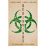 Beginnings: The Ending Series Origin Stories