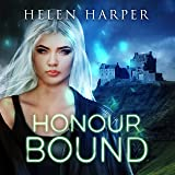Honour Bound: Highland Magic, Book 2