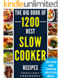 SLOW COOKER RECIPES: 1200 Best Slow Cooker Recipes (slow cooker cookbook, slow cooking, crock pot, crockpot, Electric Pressure Cooker, Instant Pot, Vegan, ... Breakfast, Healthy Meals) (English Edition)