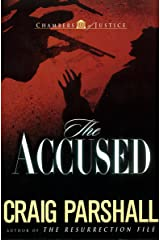 The Accused (Chambers of Justice Book 3) Kindle Edition