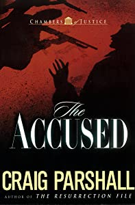 The Accused (Chambers of Justice Book 3)