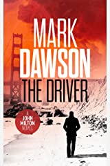 The Driver - John Milton #3 (John Milton Series) Kindle Edition