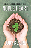 Noble Heart (The Above and Beyond Series Book 5)