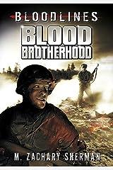 Blood Brotherhood (Bloodlines) Kindle Edition
