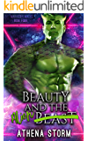 Beauty and the Alien: A Science Fiction  Romance (Marauder Mates Book 4)