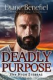 Deadly Purpose (The High Sierras Book 5)