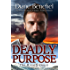 Deadly Purpose (The High Sierras Book 5)