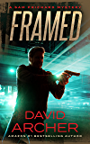 Framed - A Sam Prichard Mystery Thriller (Sam Prichard, Mystery, Thriller, Suspense, Private Investigator Book 4)