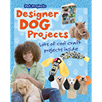 Designer Dog Projects (Pet Projects) (English Edition)
