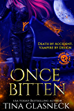 Once Bitten: A Vampire Urban Fantasy Mystery (Order of the Dragon Book 1)