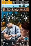Lillie's Lie: Montana Mail order Brides (Brides of Bedford Series Book 1)