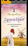 Gezeichnet - Die Zeitenwanderer-Chroniken (German Edition)