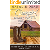 Cowgirl Fallin' for the Neighbor: Western Romance (Brides of Miller Ranch, N.M. Book 3)