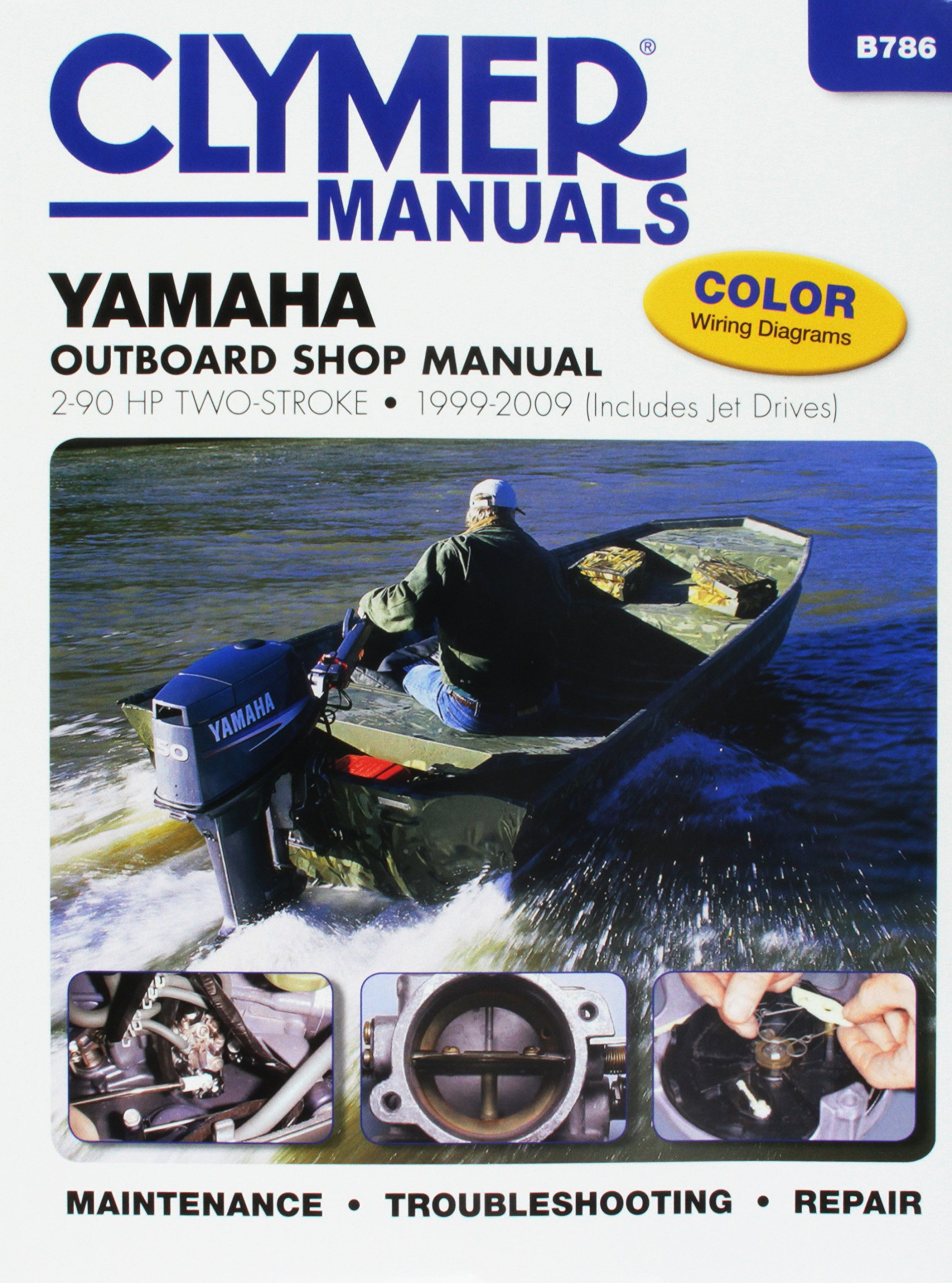 Yamaha Outboards 2-90 hp Two-strokes 1999-2009 (Clymer Marine) by Haynes Manuals N. America, Inc.