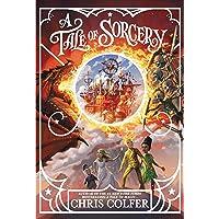 A Tale of Sorcery... (A Tale of Magic..., 3)