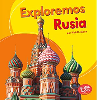Exploremos Rusia / Lets Explore Russia (Exploremos Países / Lets Explore Countries) (Spanish