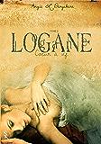 Logane  2: coeur à vif