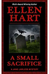 A Small Sacrifice (Jane Lawless Mysteries Series Book 5) Kindle Edition