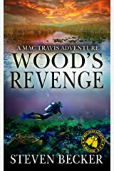 Wood's Revenge: Action and Adventure in the Florida Keys (Mac Travis Adventures Book 6) Kindle Edition