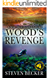 Wood's Revenge: A Mac Travis Adventure (Nautical Thriller Series Book 7)