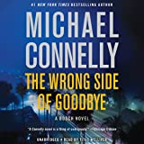 The Wrong Side of Goodbye: A Harry Bosch Novel, Book 21
