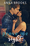 Prove Me Right (It's Kind Of Personal Book 3)