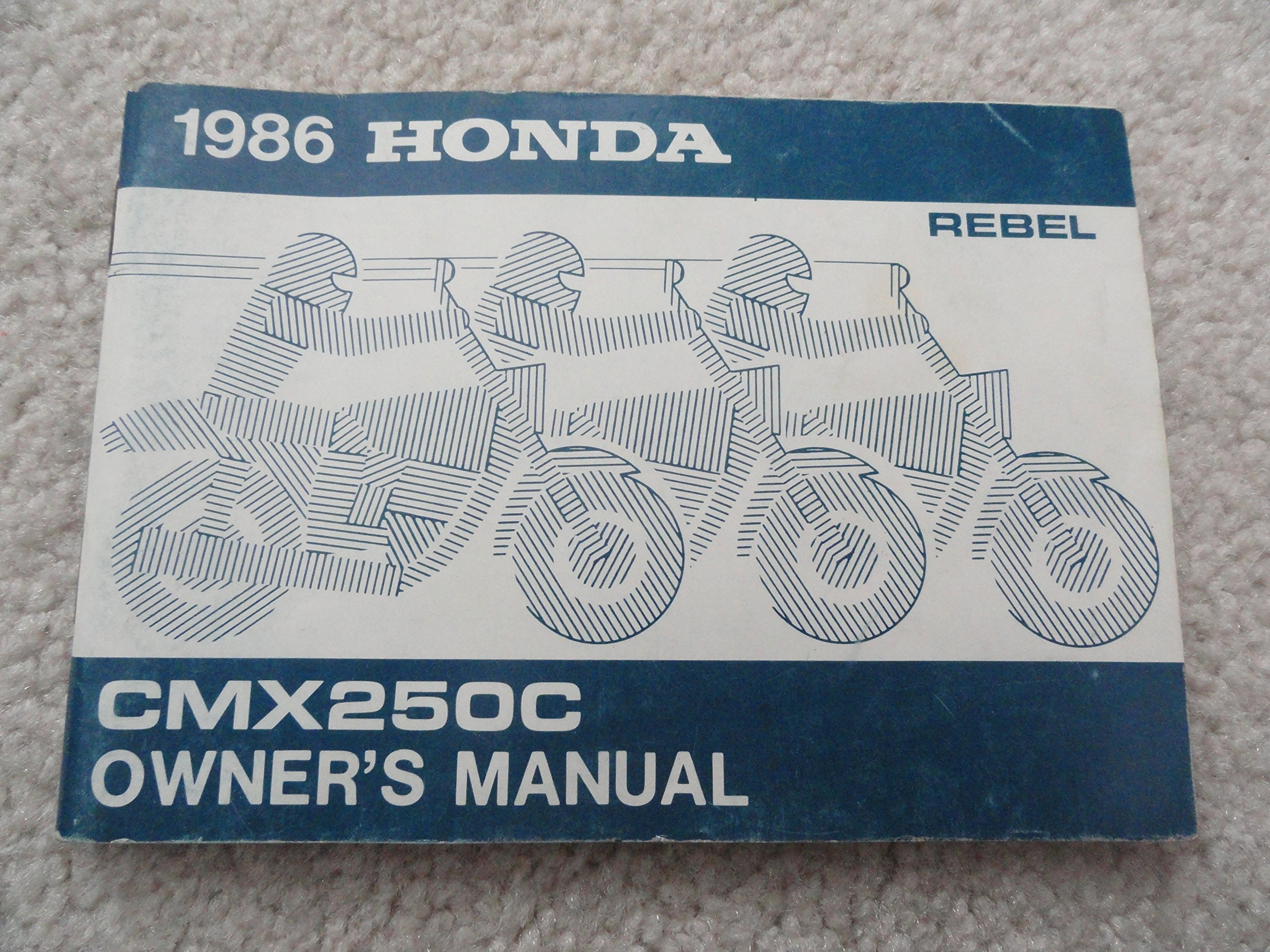 1986 honda cmx250c rebel owners manual cmx 250 c honda amazon com rh amazon com 2012 Honda Rebel 450 2009 Honda Rebel 450