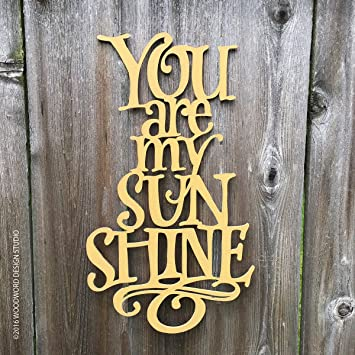 avery carey you are my sunshine wood cutout lettering wooden decor sign wooden quote nursery decor