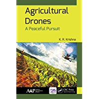 Agricultural Drones: A Peaceful Pursuit (English Edition)