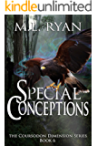 Special Conceptions (The Coursodon Dimension Book 6)