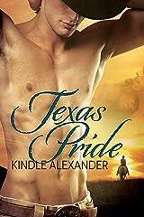 Texas Pride Kindle Edition