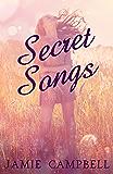 Secret Songs (The Secret Songbook Book 1)
