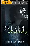 Broken Dreams (English Edition)