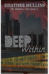 Deep Within (The Baldoni Files Book 2) Kindle Edition