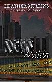 Deep Within (The Baldoni Files Book 2)