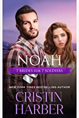 Noah (7 Brides for 7 Soldiers Book 6) Kindle Edition