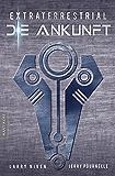 Extraterrestrial - Die Ankunft: Ein Science Fiction Klassiker von Larry Niven & Jerry Pournelle