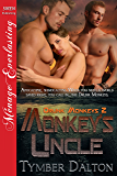 Monkey's Uncle [Drunk Monkeys 2] (Siren Publishing Menage Everlasting)