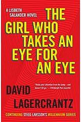 The Girl Who Takes an Eye for an Eye: A Lisbeth Salander novel, continuing Stieg Larsson's Millennium Series (Millennium Series Book 5) eBook Kindle