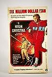 High Crystal (Six Million Dollar Man, No. 3)