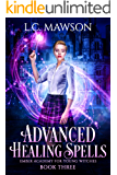 Advanced Healing Spells (Ember Academy for Young Witches Book 3)
