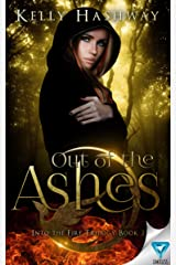 Out Of The Ashes (Into the Fire Book 2)
