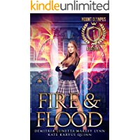Fire & Flood (Mount Olympus Academy Book 1)