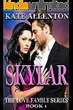 Skylar (The Love Family Series Book 1)