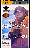 Brotherhood Protectors: Snow SEAL (Kindle Worlds Novella) (Guardian Elite Book 4)