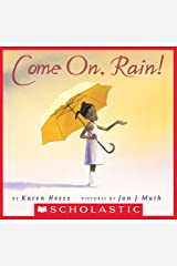 Come On, Rain! Kindle Edition