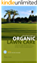 Definitive Guide to Organic Lawn Care (English Edition)