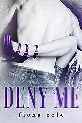 Deny Me (An Age-Gap Romance) Kindle Edition